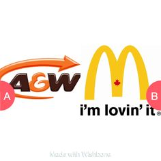 A&W or mcdonalds Click here to vote @ http://getwishboneapp.com/share/9767430