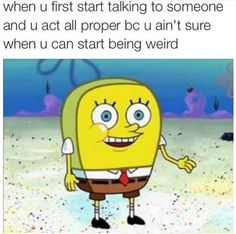 On meeting new people: