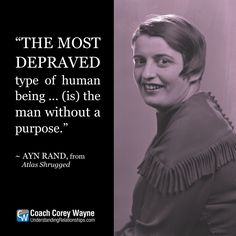"#aynrand #philosophy #literature #atlasshrugged #depravity #purpose #mission #goals #dreams #selfreliance #coachcoreywayne #greatquotes Photo by Oscar White/Corbis/VCG via Getty Images ""The most depraved type of human being ... (is) the man without a purpose."" ~ Ayn Rand"