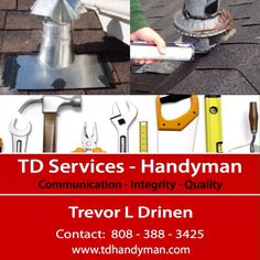 Home Projects?  Remodeling?  Cleaning?  Honey-Do-Lists?  Organizing?  Here to assist - TD Handyman Services -Mildew Removal -Painting -Gutter Cleaning -Window Cleaning -Deck Repair -Landscaping -Driveway Repair -Pressure Washing -Product Assembly  and more... #HomeRepairs #HomeRepair #Painting #Handyman #ToDoList #HomeRemodel #Dreams #HoneyDoList #HomeProjects #DIY #construction #powerwasher #gutters #deckrepair #building #interiorpainting #exteriorpainting #roofing #concrete #oahu #kailua…