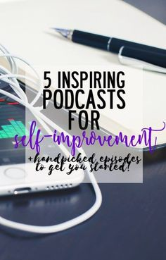 5 inspiring podcasts for self-improvement - Finding North