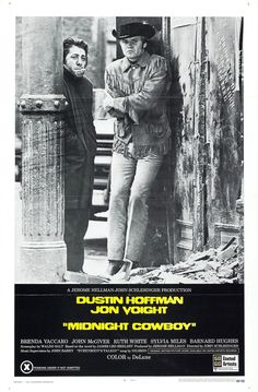 Midnight Cowboy (1969)  A naive hustler goes to New York to seek personal fortune but in the process finds himself a new friend. _____  Trailer https://www.youtube.com/watch?v=a2yBydiEJrI