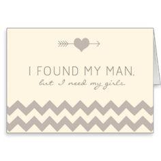 """I FOUND MY MAN BUT I NEED MY GIRLS"" Cream & Grey Gray Heart & Arrow Chevron BRIDESMAID Invite Invitation Card  #bridesmaid #wedding #invite"