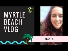 Myrtle Beach Vlog - Day 8: Last Day at the Beach, Horseshoe Crab, and Johnny Rockets - YouTube