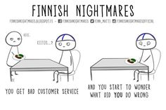 51 Finnish Nightmares That Every Introvert Will Relate To Meanwhile In Finland, A Funny, Hilarious, Learn Finnish, Bad Customer Service, Finnish Language, Midnight Sun, Cheer Up, Introvert
