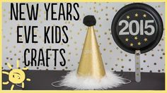 DIY | New Years Kid Crafts