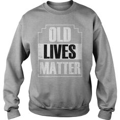 OLD LIVES MATTER TSHIRT MEN WOMEN ELDERLY SENIORS #gift #ideas #Popular #Everything #Videos #Shop #Animals #pets #Architecture #Art #Cars #motorcycles #Celebrities #DIY #crafts #Design #Education #Entertainment #Food #drink #Gardening #Geek #Hair #beauty #Health #fitness #History #Holidays #events #Home decor #Humor #Illustrations #posters #Kids #parenting #Men #Outdoors #Photography #Products #Quotes #Science #nature #Sports #Tattoos #Technology #Travel #Weddings #Women