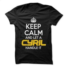 Keep Calm And Let ... CYRIL Handle It - Awesome Keep Ca - #sweater hoodie #sweater weather. SIMILAR ITEMS => https://www.sunfrog.com/Hunting/Keep-Calm-And-Let-CYRIL-Handle-It--Awesome-Keep-Calm-Shirt-.html?68278