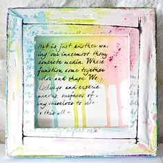 Hi everyone! I'm Nicoletta. At home I had a canvas, I watched it and i turned it... oh yeah it's much more interesting behind i think!I melted Gelatos Double Scoop with water and I've sprayed on canvas Finally, I highlighted the words with Stamper's Big Brush Pen
