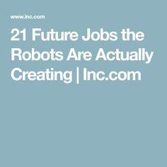 21 Future Jobs the Robots Are Actually Creating