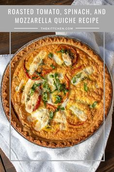 Roasted Tomato, Mozzarella, and Spinach Quiche Recipe Basic Quiche Recipe, Spinach Quiche Recipes, Veggie Quiche, Vegetarian Quiche, Asparagus Quiche, Vegetarian Meals, Healthy Breakfast Recipes, Brunch Recipes, Healthy Recipes