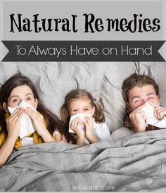 It's cold and flu season! Here are some Natural Remedies that work