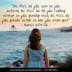"""""""Die Here sal julle seën en julle beskerm; die Here sal tot julle redding verskyn en julle genadig wees; die Here sal julle gebede verhoor en aan julle vrede gee! Counselling Training, Afrikaans Quotes, Religious Quotes, Dear God, Sunday School, Christianity, Bible Verses, Things To Think About, Prayers"""