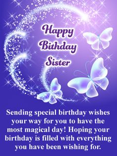 Happy Birthday Card For Sister Magical Butterflies And Glittering Sparkles Set The Stage This Enchanting