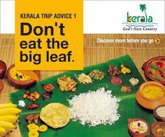 Trip Advice 1 : Don't eat the big leaf. Disover More: https://www.keralatourism.org/kerala-food/sadya.php