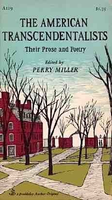 The American Transcendentalists: Their Prose and Poetry | Perry Miller