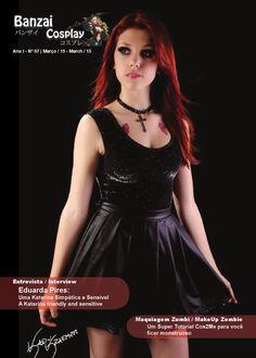 Banzai Cosplay Edição 07  Entrevista com Eduarda Pires / Faça Você Mesmo: Maquiagem Zumbi