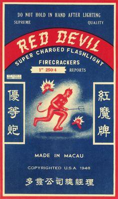 marcedith:  ….Red Devil Firecrackers…. .