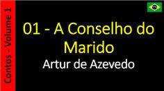 Artur de Azevedo - Contos: 01 - A Conselho do Marido