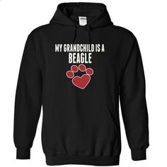 My grandchild is a BEAGLE love dog cute - #love gift #gift certificate. SIMILAR ITEMS => https://www.sunfrog.com/Pets/My-grandchild-is-a-BEAGLE-love-dog-cute-3474-Black-15373872-Hoodie.html?id=60505