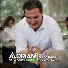 Mi gobierno será de #ManoFirme para solucionar lo que no está bien y #CorazónRegio para ayudar de cerca a los regios. Saludos, Adrián de la Garza