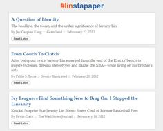 Want a place where you can see every article written about Lin? Check out Linstapaper. http://www.linstapaper.com/