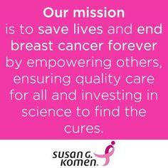 Susan G. Komen Mission