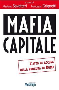 Prezzi e Sconti: #Mafia capitale ebook gaetano savatteri  ad Euro 4.99 in #Melampo #Media ebook societa scienze