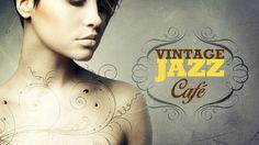 Vintage Jazz Café - The Trilogy - Full Album! - Vol. 1 Vol. 2 Vol 3 - [2...