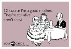 ecards funny | My Top 5 Funny Mom E-cards Picks