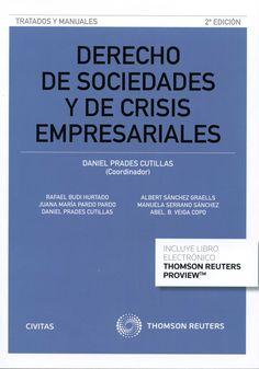 Derecho de sociedades y de crisis empresariales.    2ª ed.    Civitas, 2015