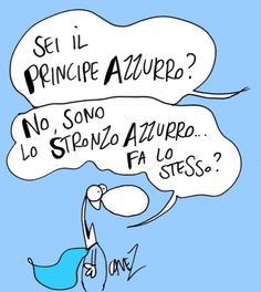 """""""Sei il principe azzurro"""" di Massimo Cavezzali"""