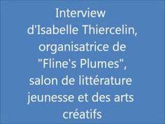 """Interview d'Isabelle Thiercelin, déléguée à l'animation locale à la mairie de Flines-lez-Râches (près de Douai), à l'occasion de la seconde édition du salon """"Fline's Plumes"""", salon de littérature jeunesse et des arts créatifs (les 7 et 8 février 2014). Le site internet du salon : http://www.flinesplumes.eu/"""