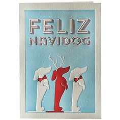 Dachshund Christmas Card by Elum Designs Feliz Navidog Letterpress Holiday Cards Arte Dachshund, Dachshund Love, Daschund, I Love Dogs, Puppy Love, Weenie Dogs, Doggies, Christmas Art, Letterpress