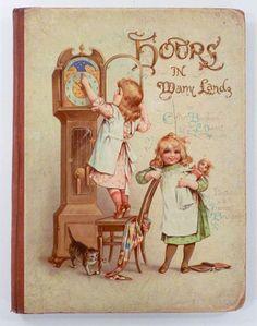 HOURS IN MANY LANDS - 1900 - 12 FRANCES BRUNDAGE Illus. Childrens Book