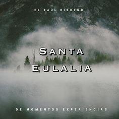 El Baúl Risueño =): Santa Eulalia, un pueblo con mucha  historia
