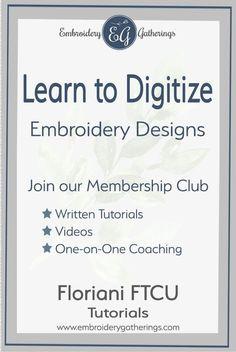 166 Best Digitizing Embroidery Gatherings Images Floriani Digital Embroidery Embroidery