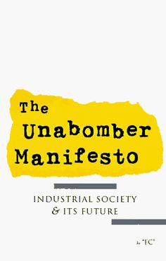 a literary analysis of the unabombers manifesto Modern literary criticism is often influenced by a literary analysis of feminist manifesto by mina loy literary theory 01001247905 - 01028079058.