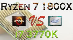 RYZEN 7 1800X vs i7 3770K - BENCHMARKS / GAMING TESTS REVIEW AND COMPARI...