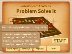 Problem Solve It app was designed for adults with cognitive deficits following a stroke, mild dementia etc. Please visit www.virtualspeechcenter.com to learn more about this and other apps.