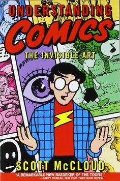 Understanding Comics: The Invisible Art by Scott McCloud #Books #Comics