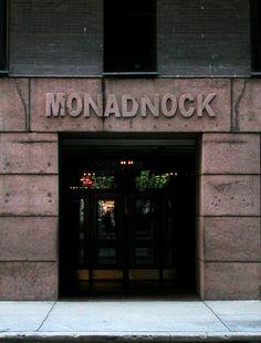 Via @María Fernanda Jaua: Monadnock Building, Arch. Burnham & Root, Jackson Boulevard Chicago...