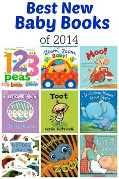 In 2014, there were a lot of new books for babies! But here are my top recommendations for any new mom looking for the best new books for babies.