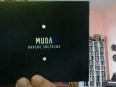 """Davide Solfrini e il suo cd """"MUDA"""", sinceramente un bel lavoro. Perché? Altri dettagli sulla pagina FB di #Stereobus"""