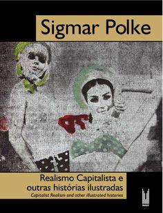 Catálogo Sigmar Polke | Coordenação editorial: .comunique | Design: Álvaro Felippe Jr. e Renata Assumpção