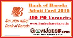 Bank of Baroda Admit Card 2016, 400 Probationary Officer (PO) Call Letter, Exam…