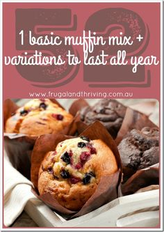 1 basic muffin mix + 52 variations for each week of the year