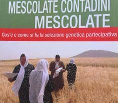 Mescolate contadini mescolate per non perdere la biodiversità Movie Posters, Movies, Culture, Films, Film Poster, Cinema, Movie, Film, Movie Quotes