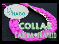 DIY COLLAR TRAPILLO CADENA