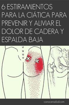 6 estiramientos para la ciática para prevenir y aliviar el dolor de cadera y espalda baja #salud #ciaticoejercicios